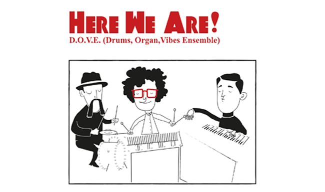 D.O.V.E. Drums Organ Vibes Ensemble